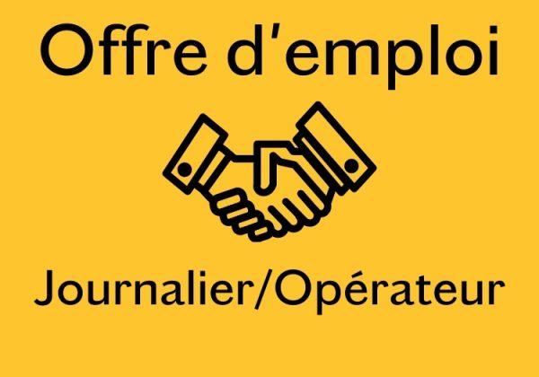 OFFRES D'EMPLOI – Journalier/opérateur (2 postes)